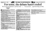 "Article: ""For Some, the Debate Hasn't Ended,"" ""The St. John's Weekly Telegram"", March 21, 1999."