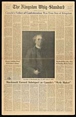 Article, «�Canada's Father of Confederation Was True Son of Kingston�», tiré du journal THE KINGSTON WHIG-STANDARD, en l'honneur de sir�John�A.�Macdonald, le 9 janvier�1965