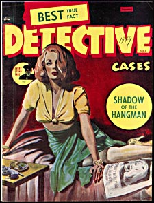 Cover of pulp magazine, BEST TRUE FACT DETECTIVE CASES, with an illustration of a woman sitting on a bed reading a newspaper headline stating that she is wanted for murder. A pistol is visible on a nearby bedside table