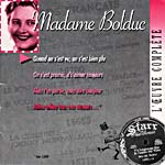 Cover of CD liner notes from MADAME BOLDUC, L'OEUVRE COMPLÈTE